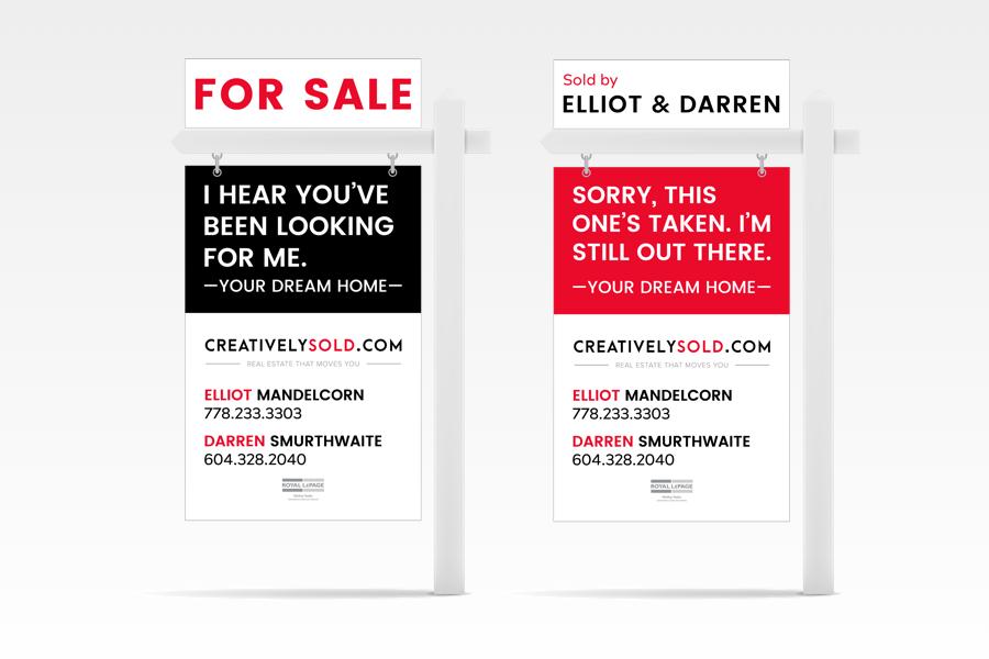 Creatively Sold Elliot Mandelcorn signage Real Estate creative signage